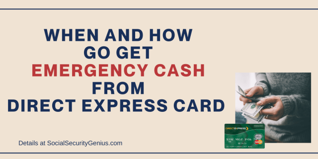 """When and how to get Emergency cash from Direct Express"""