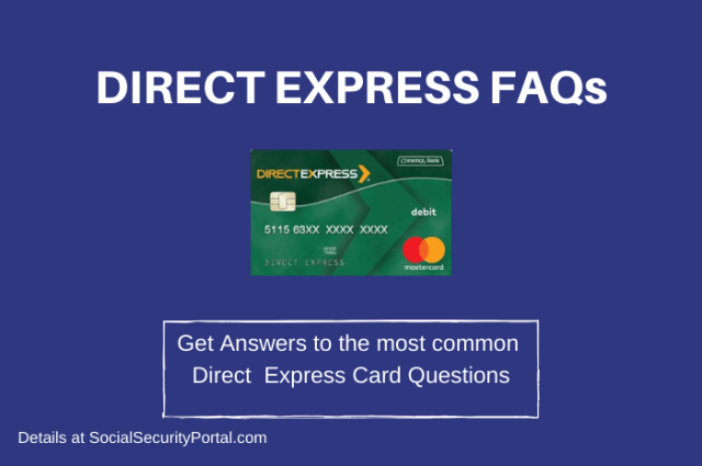 """Direct Express FAQs"""