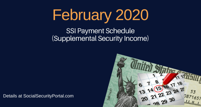 """""""Get The February 2020 SSI Payment Calendar"""""""