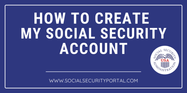How to Create My Social Security Account