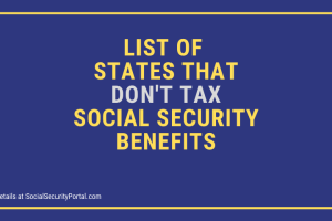 """List of States that don't tax social security benefits"""