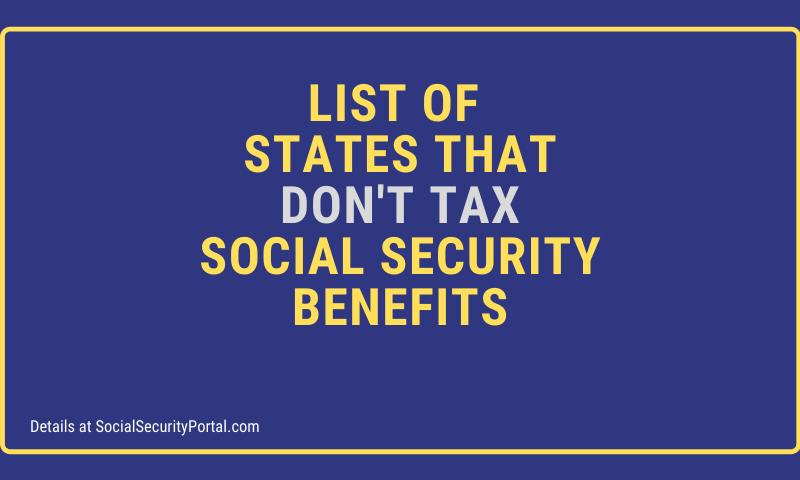 """""""List of States that don't tax social security benefits"""""""