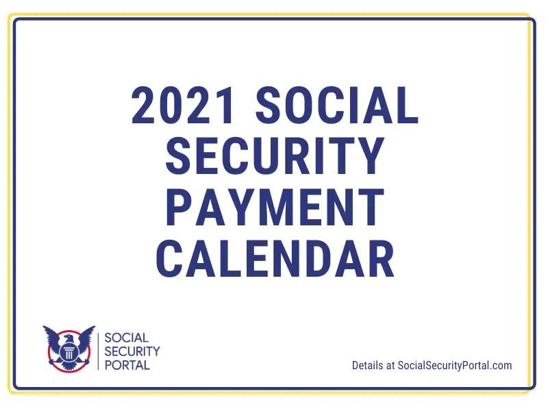 Ssi Calendar 2021 2021 Social Security Payment Calendar   Social Security Benefits