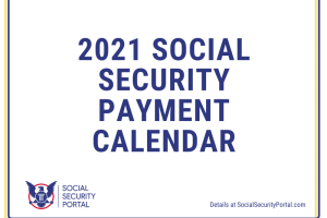 """2021 Social Security Payment Calendar Printable"""