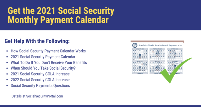 """""""Get the 2021 Social Security Monthly Payment Calendar"""""""