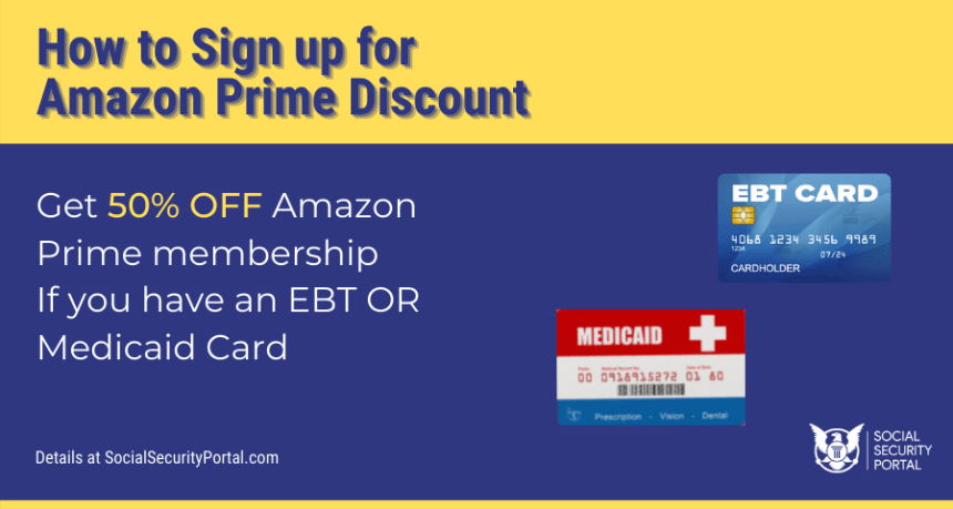 """""""Amazon Prime Discount EBT and Medicaid"""""""