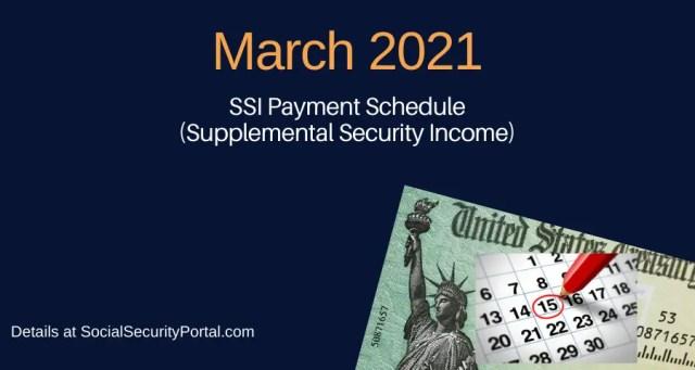 """March 2021 SSI Payment Calendar"""