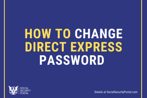 """How to Change Direct Express Password"""