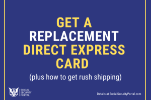 """How to get a replacement Direct Express Card"""