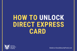 """How to unlock Direct Express Card"""