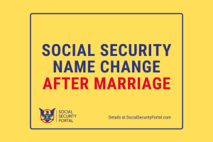 """Social Security Name Change After Marriage"""