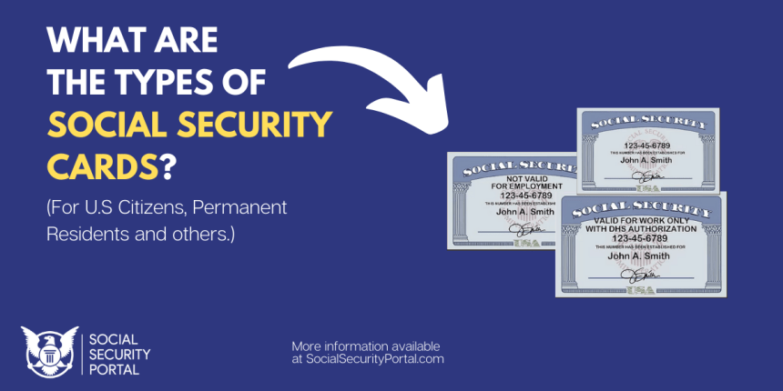 """What are the types of social security cards"""