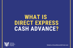 """""""What is Direct Express Cash Advance"""""""