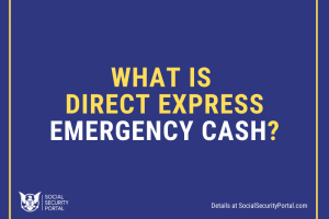 """""""What is Direct Express Emergency Cash"""""""