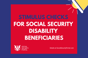 """Stimulus Check for Social Security Disability"""