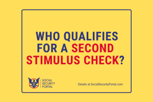 """Who qualifies for a Second Stimulus check for COVID-19"""