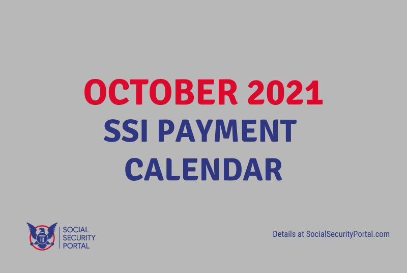 """When will SSI payments be in October 2021"""""""