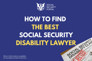 """How to Find the Best Social Security Disability Lawyer"""