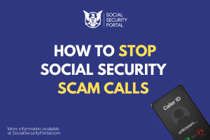 """How to Stop Social Security Scam Calls"""