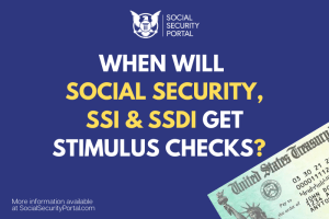 """When will Social Security Get Stimulus Check"""