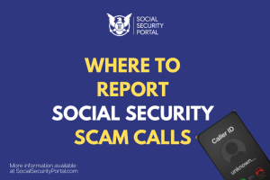 """Where to report Social Security Scam Calls"""