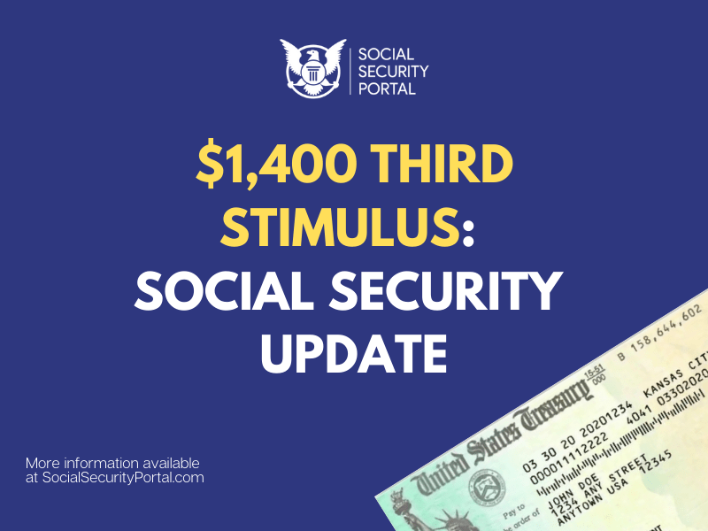 """""""Will Social Security Recipients get third stimulus for $1400"""""""