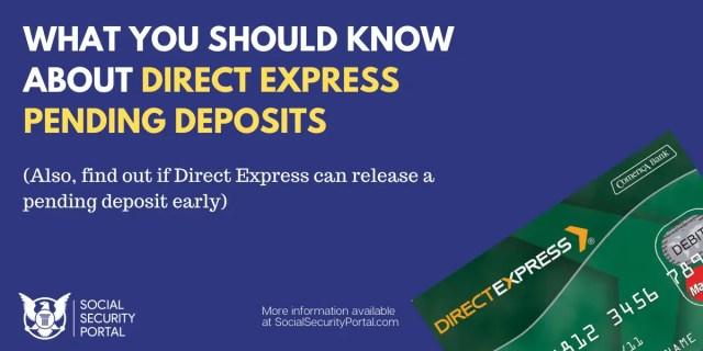 """""""Direct Express Pending Deposit"""""""