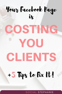 Your Facebook Page is Costing You Clients https://socialstephanie.com/coaching-facebook-page/