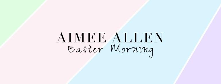 Stepmom Story Easter Morning