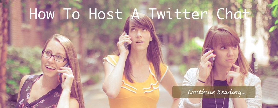 Updated ~ How To Host a Twitter Chat like a Pro| To-do's Before, During and After a Chat