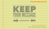 Social Media Tip: Be Consistent!