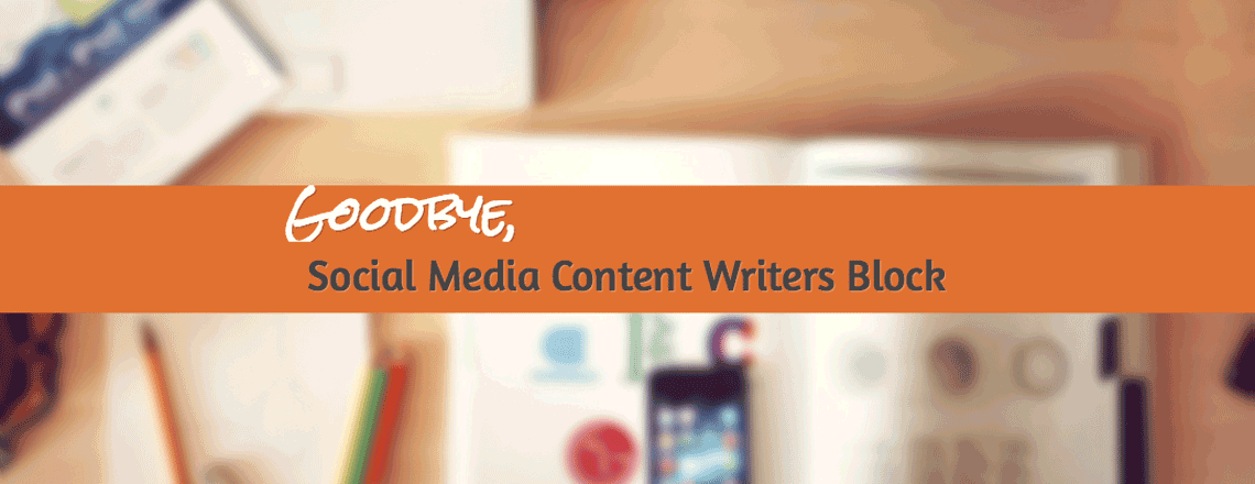 How to Avoid Social Media Content Writers Block