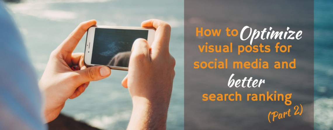 How to Optimize Images for Better Search Ranking and Social Media
