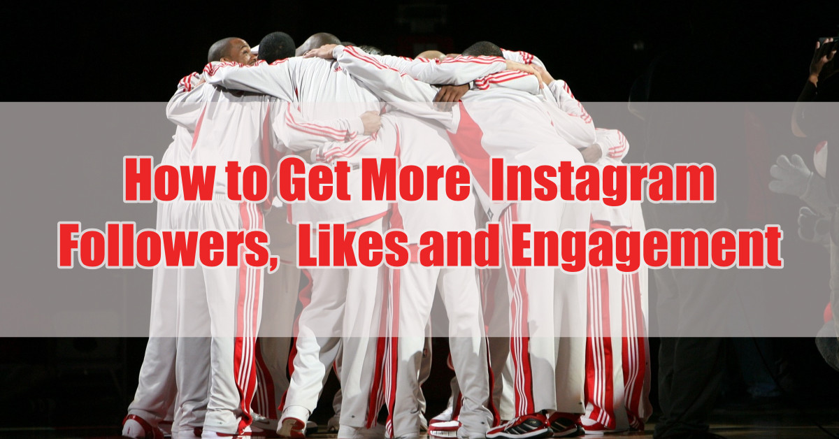 How to Get More Instagram Followers, Likes and Engagement for Free