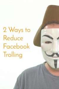 How to Reduce Trolling on your Facebook Page