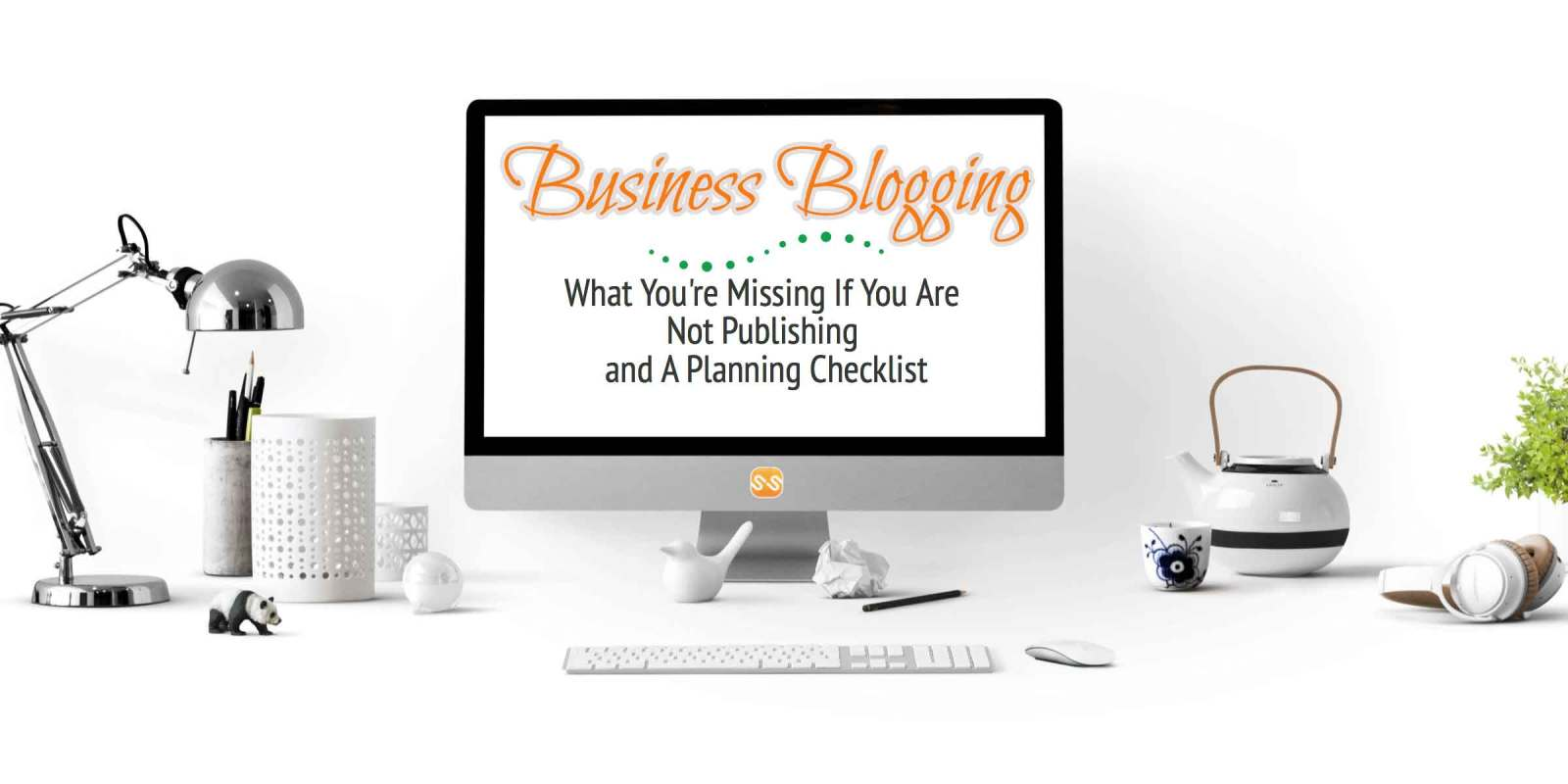 Business Blogging: What Your Business is Missing If You Are Not Blogging and What to Do