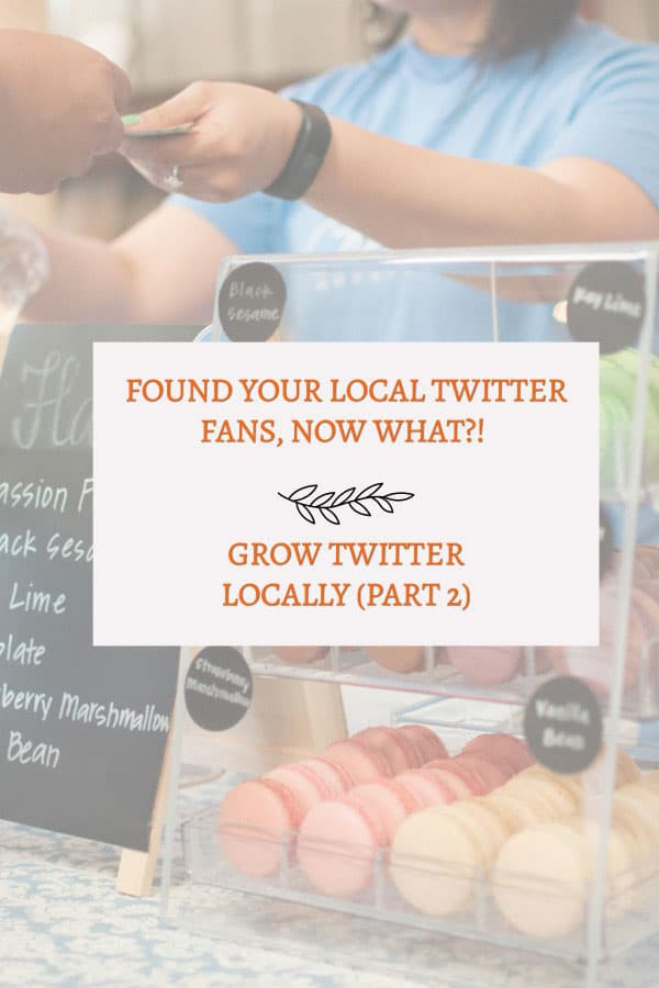 tips to grow twitter locally