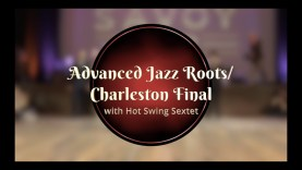 Savoy-Cup-2019-Advanced-Jazz-Roots-Charleston-Finals-with-Hot-Swing-Sextet-attachment