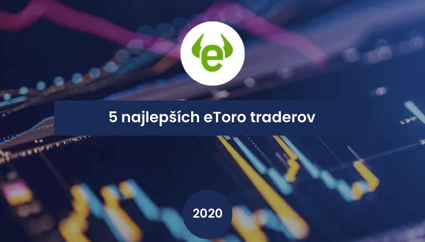 5 najlepsich etoro traderov
