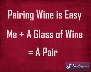 Pairing Wine is Easy
