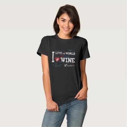 Live the World, Love Wine T-Shirt