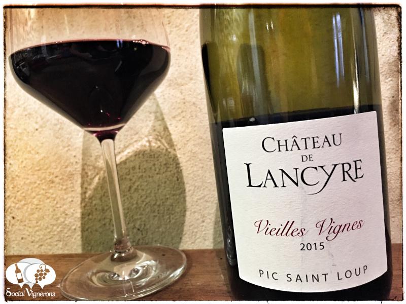 2015 Chateau de Lancyre Pic Saint Loup Vieilles Vignes, Coteaux du Languedoc