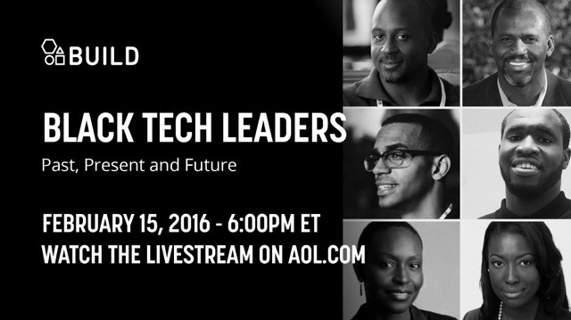 The Future Of Black Tech Leaders – 2/15 NY Panel with AOL BUILD