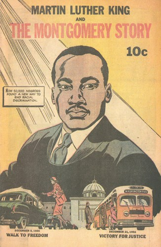 """Martin Luther King and the Montgomery Story,"" educational comic book published by the Fellowship of Reconciliation following the success of the Montgomery Bus Boycott. Cover."