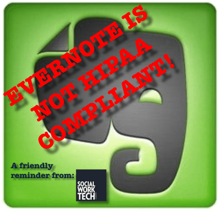 "Evernote Logo with the message that ""Evernote is not HIPAA Compliant!"""