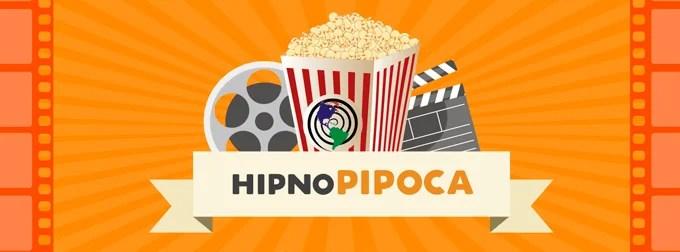 HipnoPipoca – 2ª Edição