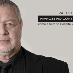 Palestra Beneficente com Fábio Puentes – Hipnose no Controle da Dor