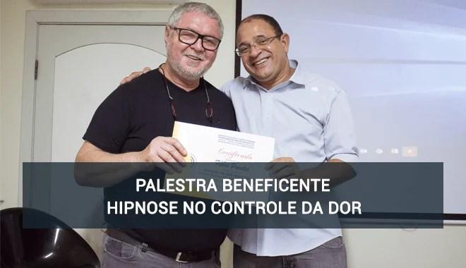 Palestra Beneficente – Hipnose no Controle da Dor com Fábio Puentes