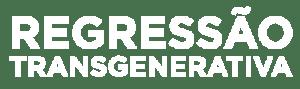 Curso de Regressão Transgenerativa