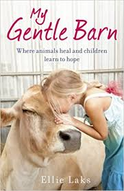 The Gentle Barn by Ellie Laks